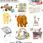 Top 10 Items for Baby {0-6 Months}