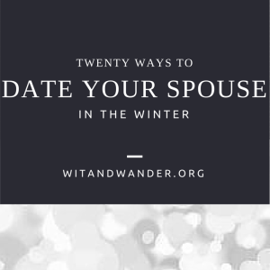 20 Ways to Date Your Spouse - Wit & Wander