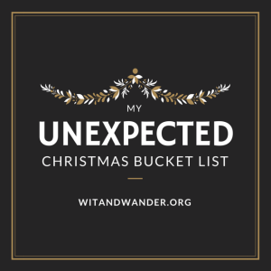 Christmas Bucket List - Wit & Wander