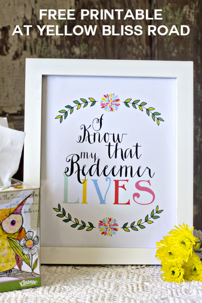 Free Printable I Know My Redeemer Lives Printable - Wit & Wander