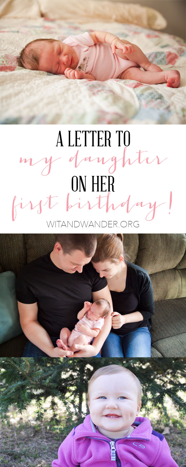 letter to my daughter on her first birthday wit wander