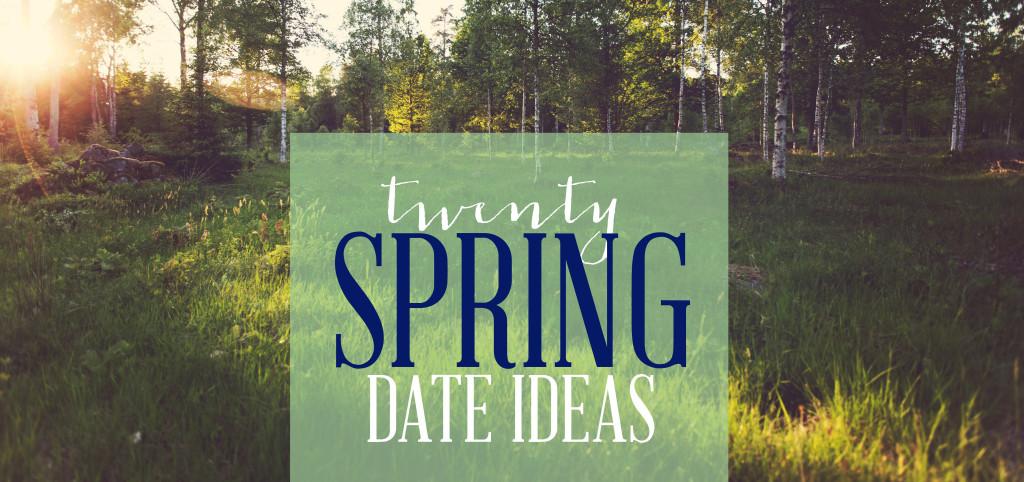 20 Spring Date Ideas - Wit & Wander