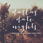 Dallas Date Nights: Part Six (Geek Out!)