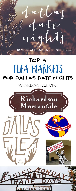 Flea Market - Dallas Date Nights - Wit & Wander Pinterest