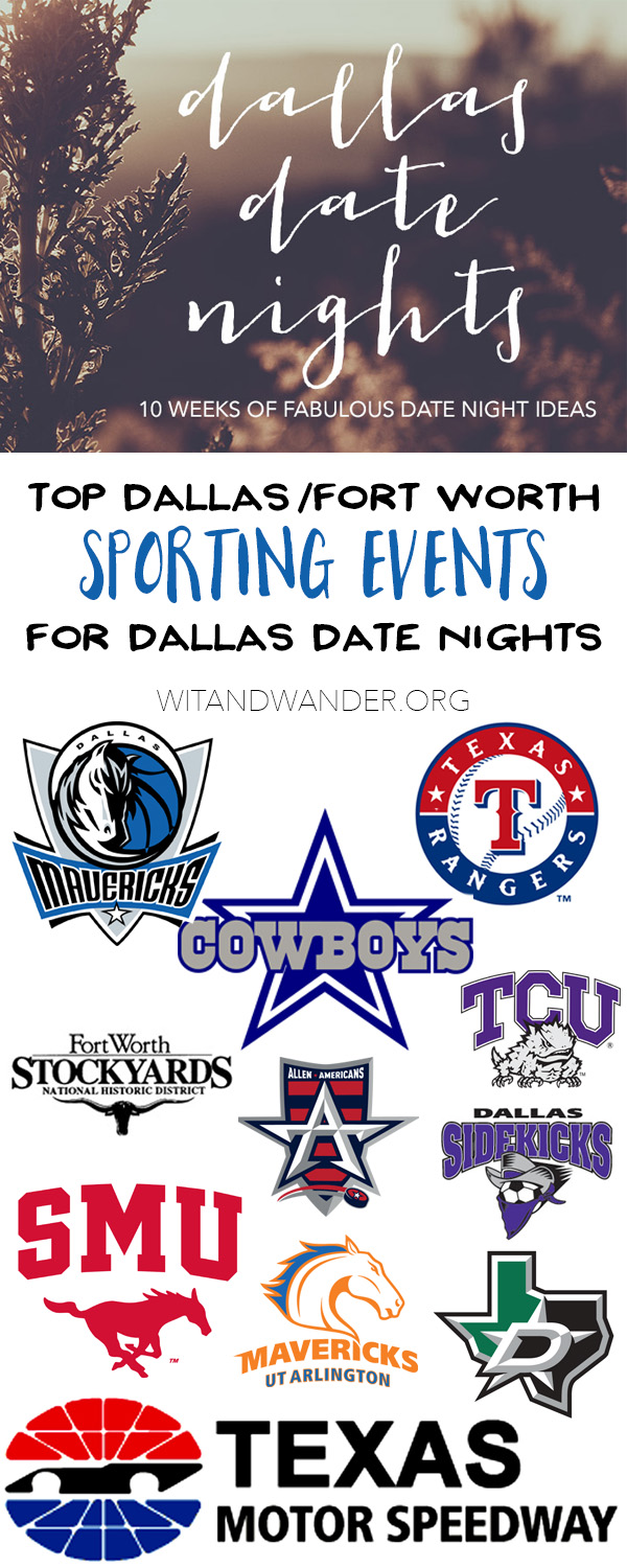 Sports - Dallas Date Nights - Wit & Wander Pinterest
