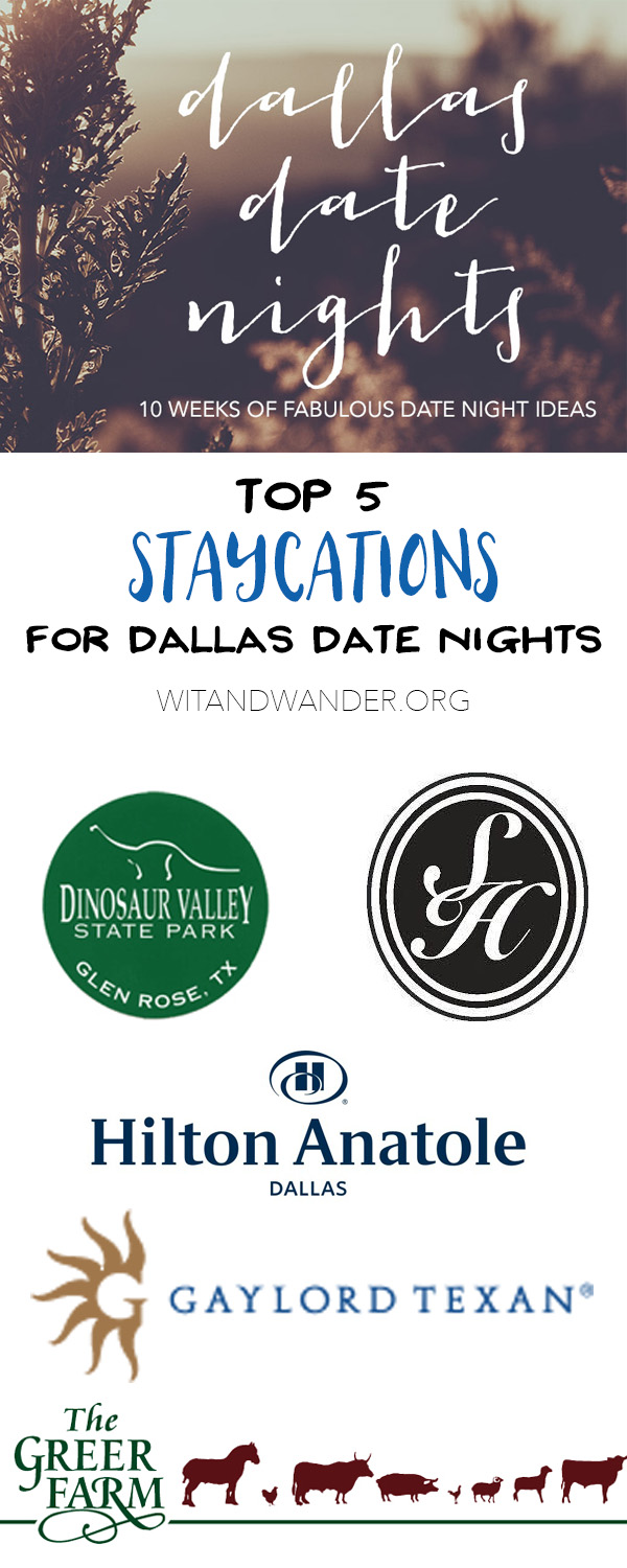Staycations - Dallas Date Nights - Wit & Wander Pinterest