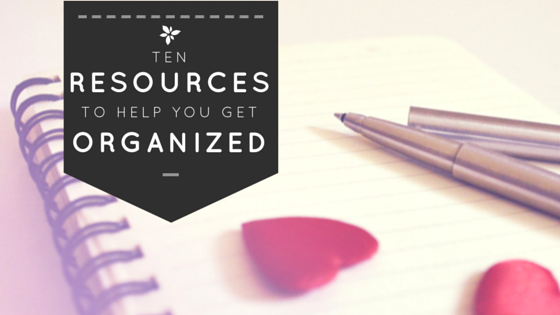 Wit & Wander - 10 Resources to Get You Organized - Plus a Free Printable Calendar