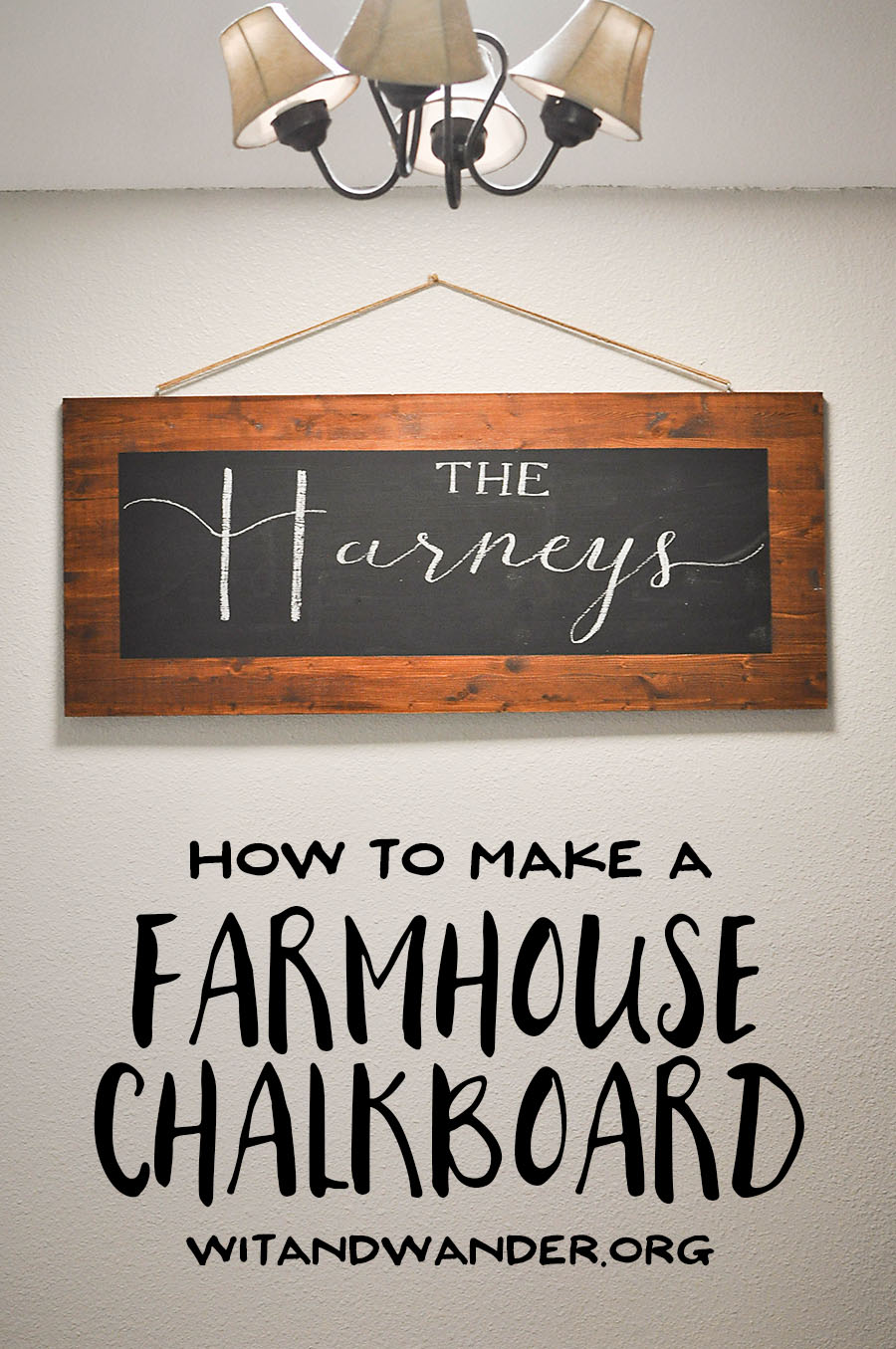 DIY Rustic Farmhouse Chalkboard Sign | Wit & Wander 8