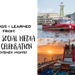 5 Things I Learned at Disney Social Media Moms Celebration (For Disney Moms!)