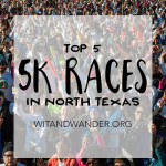 Top 5 Fall 5K Races in North Texas | Wit & Wander Header