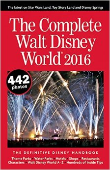 Best Disney World Planning Books 2016 - The Complete Walt Disney World | Wit & Wander