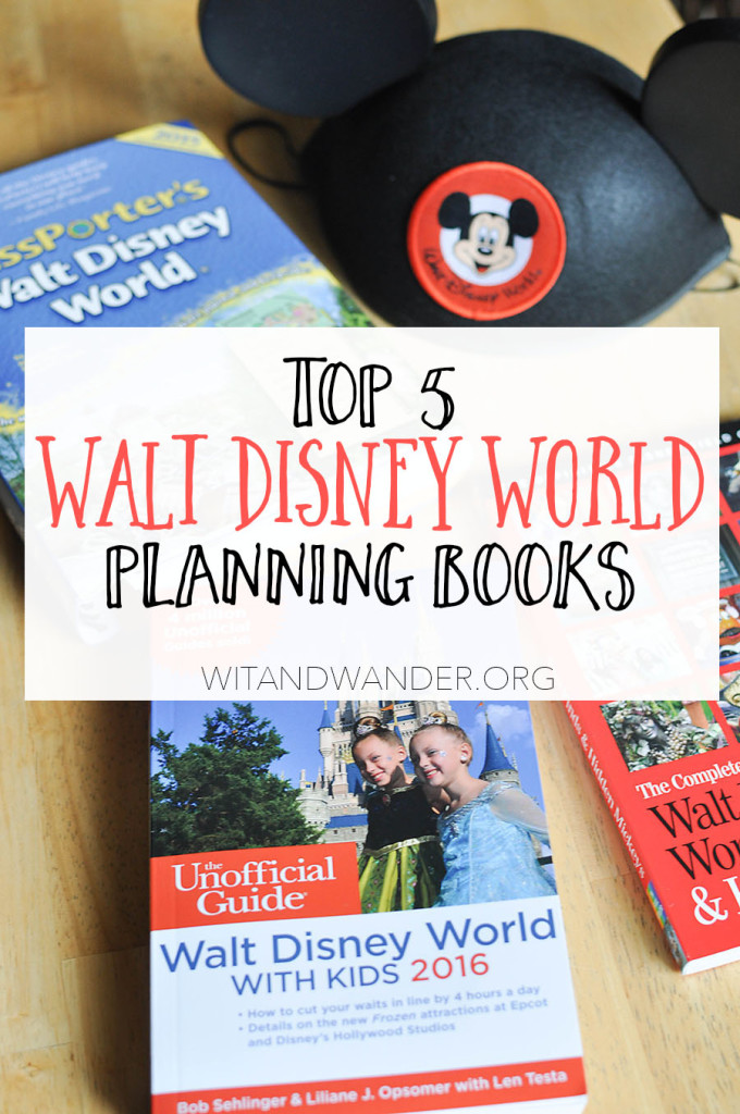 Best Walt Disney World Planning Books | Wit & Wander Pinterest