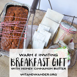 A sweet Breakfast Gift Basket Idea with banana bread, whipped honey cinnamon butter, Don Victor Honey, and assorted teas that will make someone feel the warmth of the holiday season.