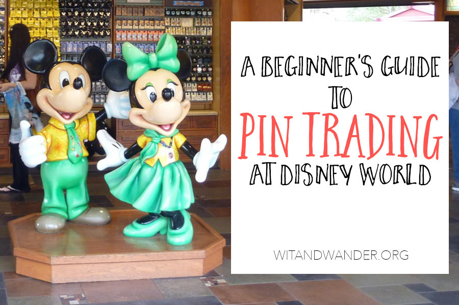 Beginner's Guide to Disney World Pin Trading | Wit & Wander Header