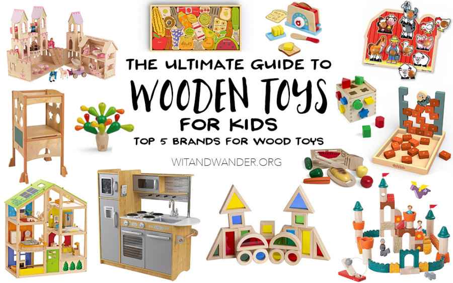 The Ultimate Guide to Wood Toys for Kids - Wit & Wander