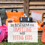 The Best Gear for Traveling with Young Kids