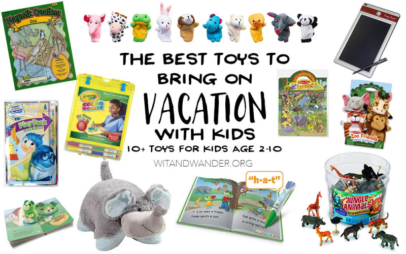 The Best Toys to Take on Vacation with Kids - Wit & Wander