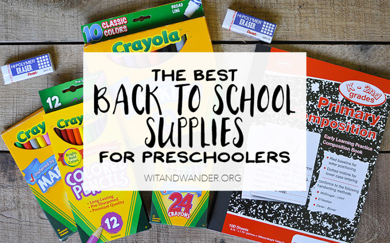 25+ Back to School Supplies for Preschoolers