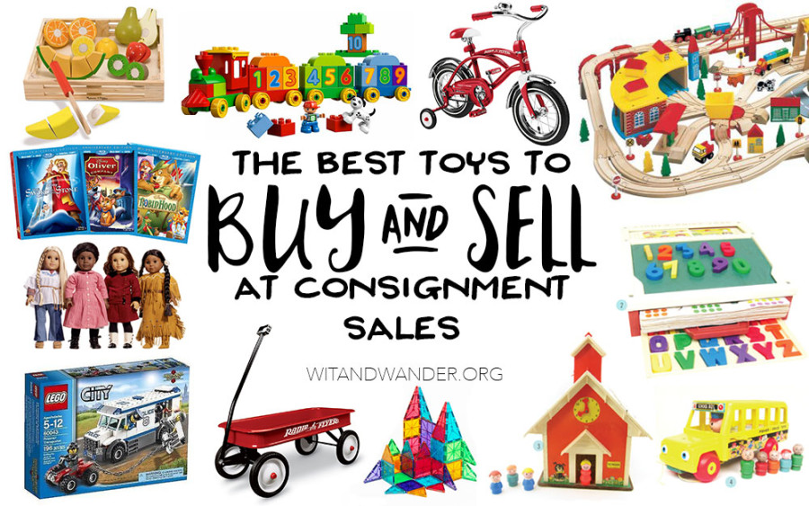The Best Toys to Buy and Sell at Consignment Sales | Wit & Wander