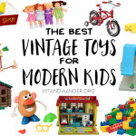 The Best Vintage Toys for Modern Kids