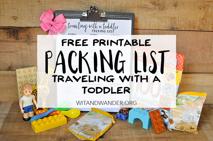 Traveling with a Toddler - Packing List - Wit & Wander