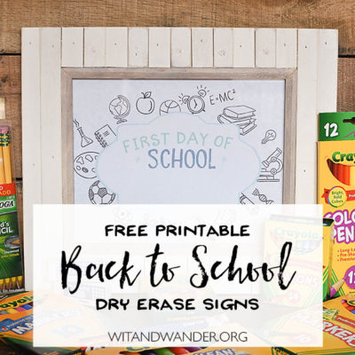 Free Printable Back to School Signs - Wit & Wander