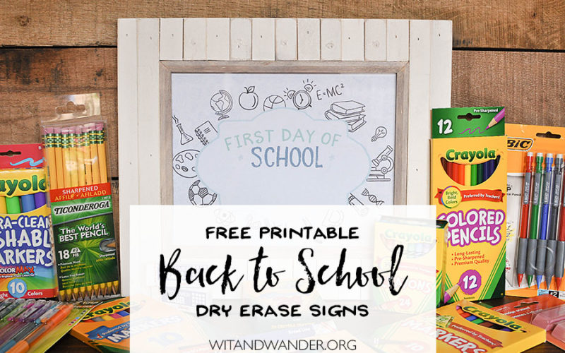 DIY Dry Erase First Day of School Signs
