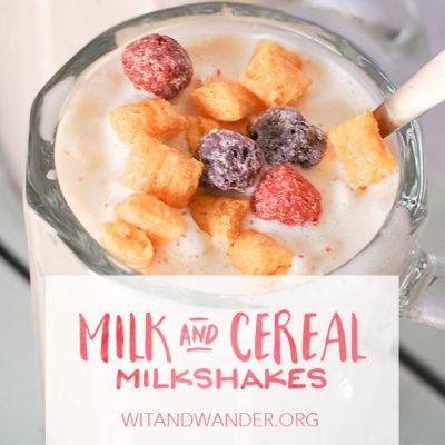 Milk and Cereal Milkshakes   Wit & Wander
