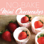 no-bake mini cheesecakes