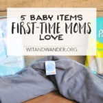 5 Baby Items First-Time Moms Love