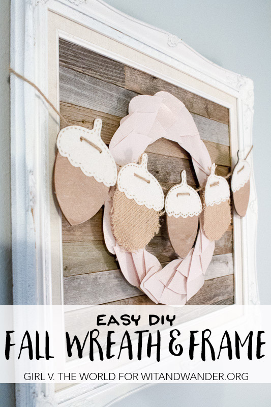 DIY Fall Wreath and Frame Home Decor | Girl v the World for Wit & Wander Tall