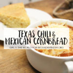Mimi's Texas Chili and Mexican Cornbread