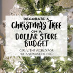 Decorating a Christmas Tree on a Dollar Store Budget
