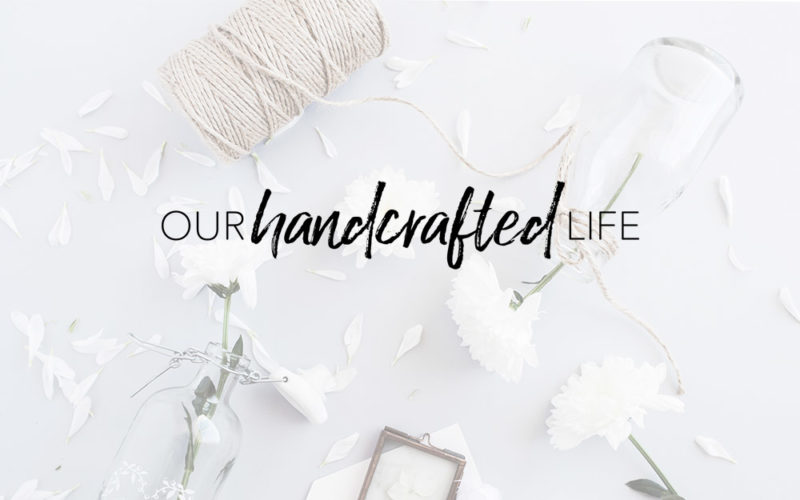 Introducing: Our Handcrafted Life