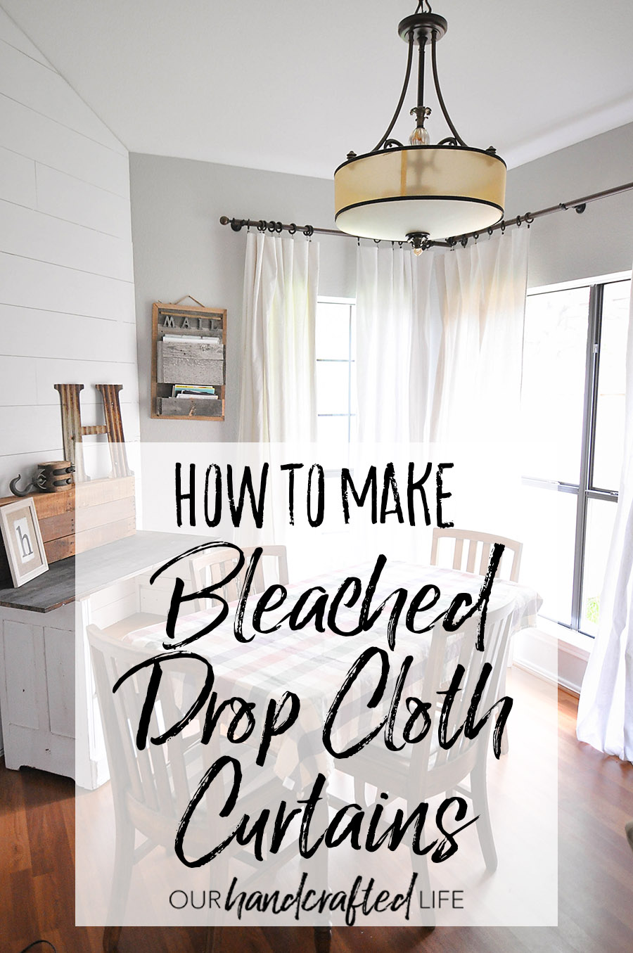 How to Make Bleached Drop Cloth Curtains - Our Handcrafted Life