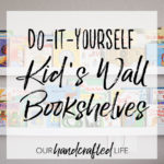 DIY Wall Mounted Kid's Bookshelves