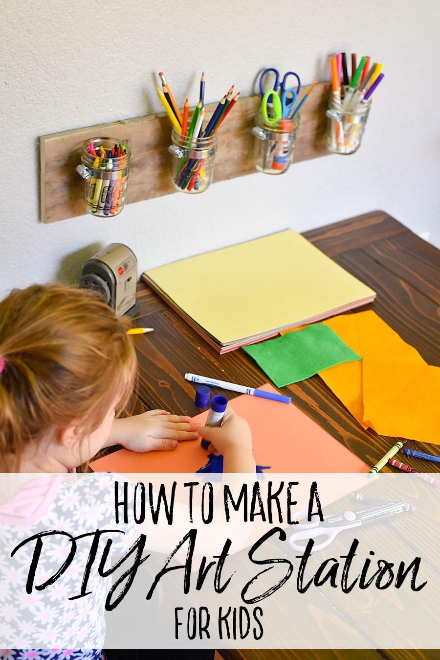 Easy DIY Kid's Art Station - DIY Mason Jar Art Supply Organizer - Our Handcrafted Life