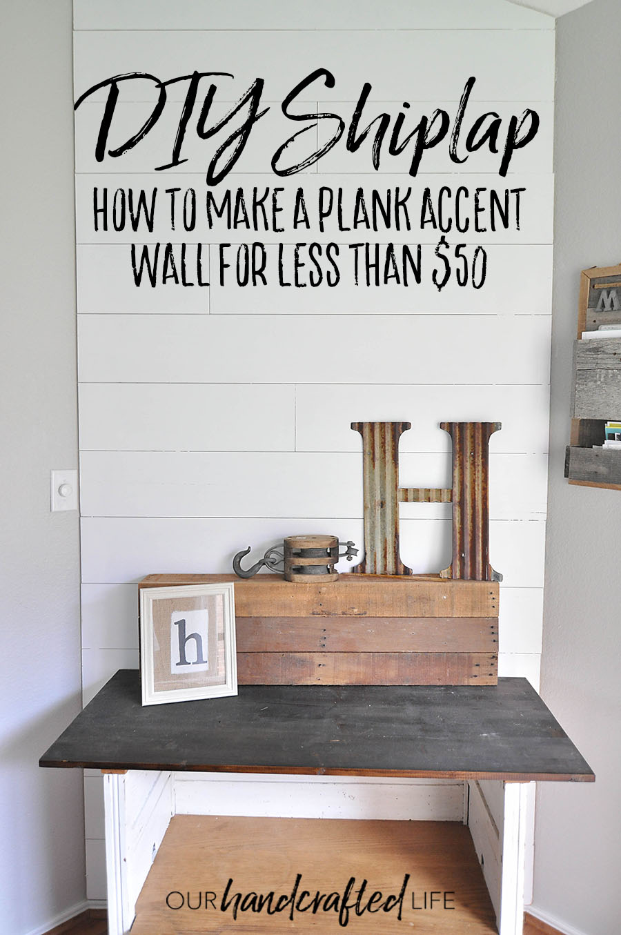 How to Make a Plank Wall - DIY Shiplap - Our Handcrafted Life Tall 2