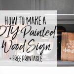 How to Paint a Wood Sign + A Free Farmhouse Print
