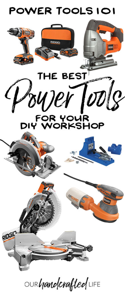 Top 5 Power Tools for Beginners - Our Handcrafted Life