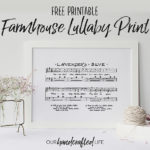 Free Printable – Lavender's Blue Farmhouse Lullaby Print
