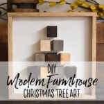 DIY Modern Farmhouse Christmas Decor - Christmas Tree - Our Handcrafted Life