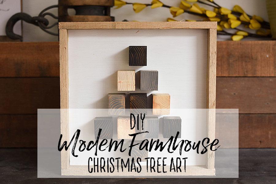 DIY Modern Farmhouse Christmas Decor - Christmas Tree - Our Handcrafted Life