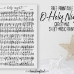 Free Printable Christmas Sheet Music Art Print - O Holy Night - Our Handcrafted Life