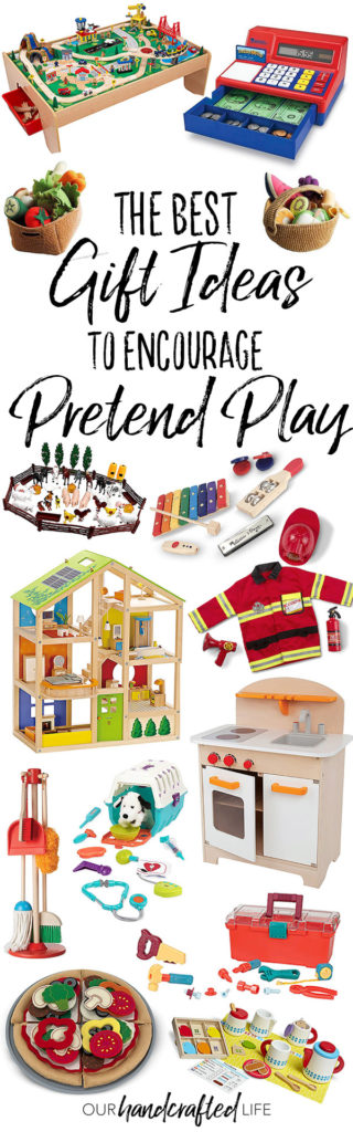 The Best Gift Ideas to Encourage Pretend Play - Our Handcrafted Life