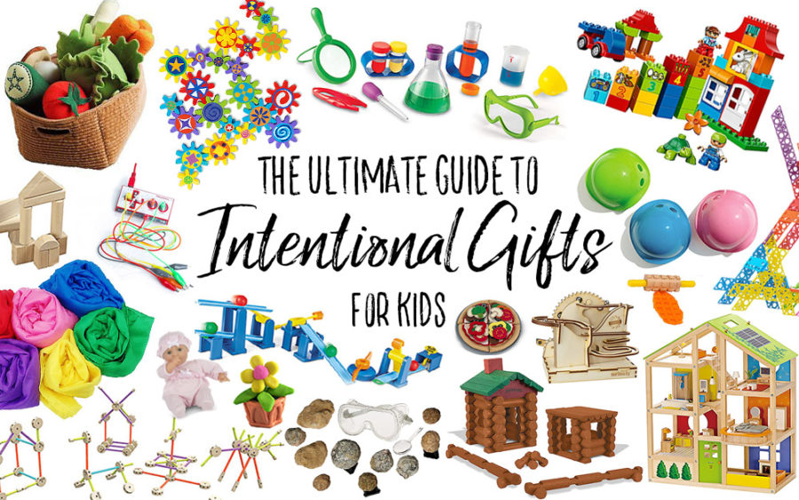 The Ultimate Guide Intentional Gifts for Kids - Our Handcrafted Life