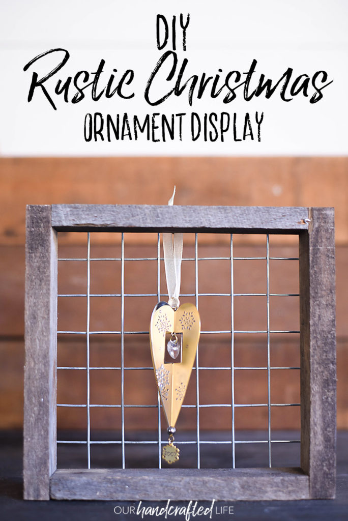 DIY Rustic Farmhouse Ornament Holders | Our Handcrafted Life