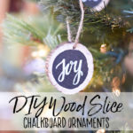 DIY Wood Slice Chalkboard Ornaments