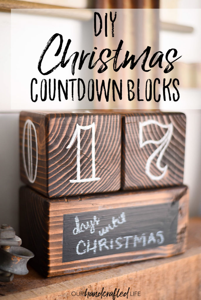 Days Until Christmas Countdown Blocks | Our Handcrafted Life