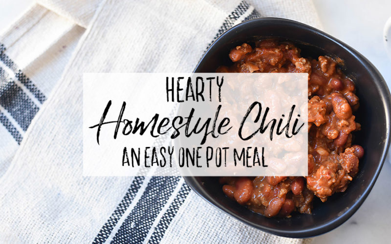 One Pot Hearty Homestyle Chili